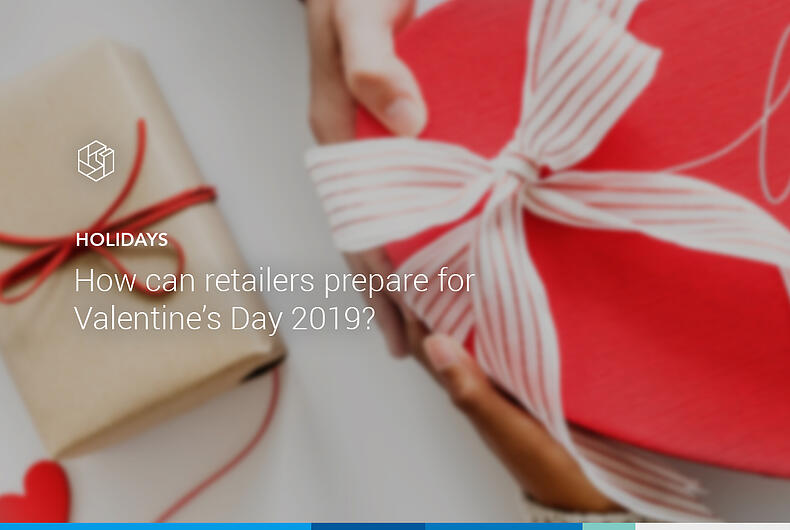 3 Ways Retailers Can Prepare For Valentine's Day
